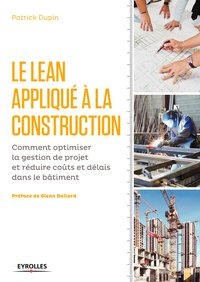 Le LEAN appliqué à la construction