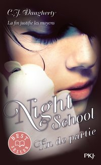 Night school - Tome 5 - Fin de partie
