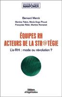 Bernard Merck - Equipes rh. acteurs de la stratégie
