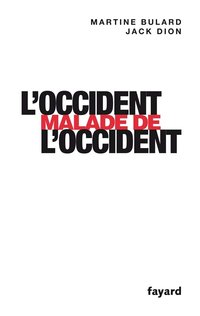 L'Occident malade de l'Occident