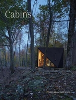Cabins - hidden places stylish spaces
