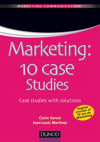 Marketing : 10 cases studies