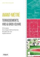 J.-P.Gousset - Avant-métré  - Terrassements, VRD et gros-oeuvre