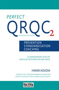 Perfect QRQC2 - Prévention, standardisation, coaching