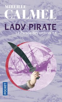 Lady pirate - Tome 2 la parade des ombres
