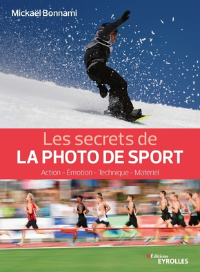 Les secrets de la photo de sport