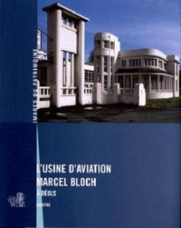 Usine d'aviation marcel bloch a deols