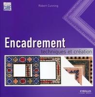 Robert Cunning - Encadrement