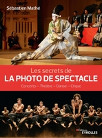 S.Mathé - Les secrets de la photo de spectacle