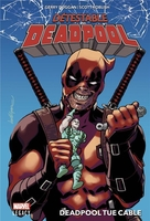 Detestable deadpool - Tome 1