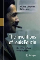 The inventions of louis pouzin: one of the fathers of the internet