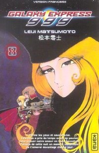 Galaxy Express 999 Tome 8