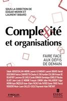 E.Morin, L.Bibard, ESSEC - Complexité et organisations