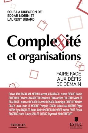 E.Morin, L.Bibard, ESSEC- Complexité et organisations