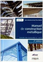 APK, Jean-Pierre Muzeau - Manuel de construction metallique 2e edition
