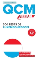 Qcm ; 300 tests de luxembourgeois ; a2