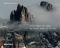 Stille magie der Alpen - The silent magic of the Alps