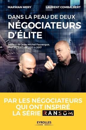M.Mery, L.Combalbert- Dans la peau de deux négociateurs d'élite