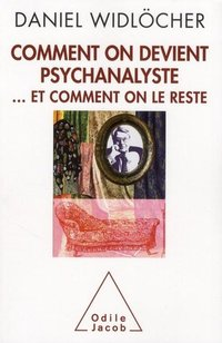Comment on devient psychanalyste... et comment on le reste