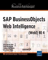 SAP BusinessObjects Web Intelligence (WebI) BI 4