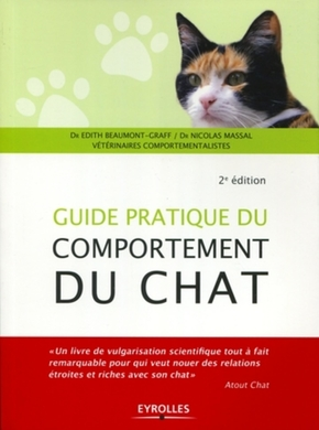 Frédérique Vincent de Madjouguinsky- Guide pratique du comportement du chat
