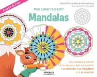 K.Mazevet, M.Ewing - Mon cahier récréatif  Mandalas