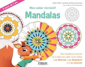 K.Mazevet, M.Ewing- Mon cahier récréatif  Mandalas