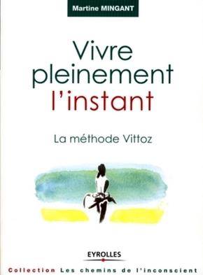 Martine Minguant- Vivre pleinement l'instant