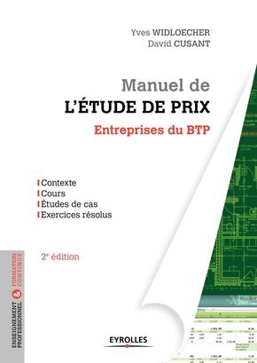 Y.Widloecher, D.Cusant- Manuel de l'étude de prix - Entreprises du BTP