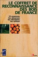 Y.Benoit - Le coffret de reconnaissance des bois de France