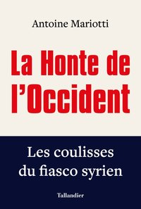 La honte de l'occident