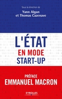 Y.Algan, T.Cazenave - L'Etat en mode start-up