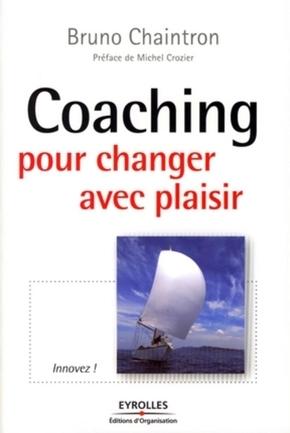CHAINTRON, BRUNO- Coaching pour changer avec plaisir