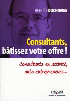 Benoît Duchange- Consultants, bâtissez votre offre !