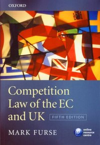 Competition Law of the EC and UK