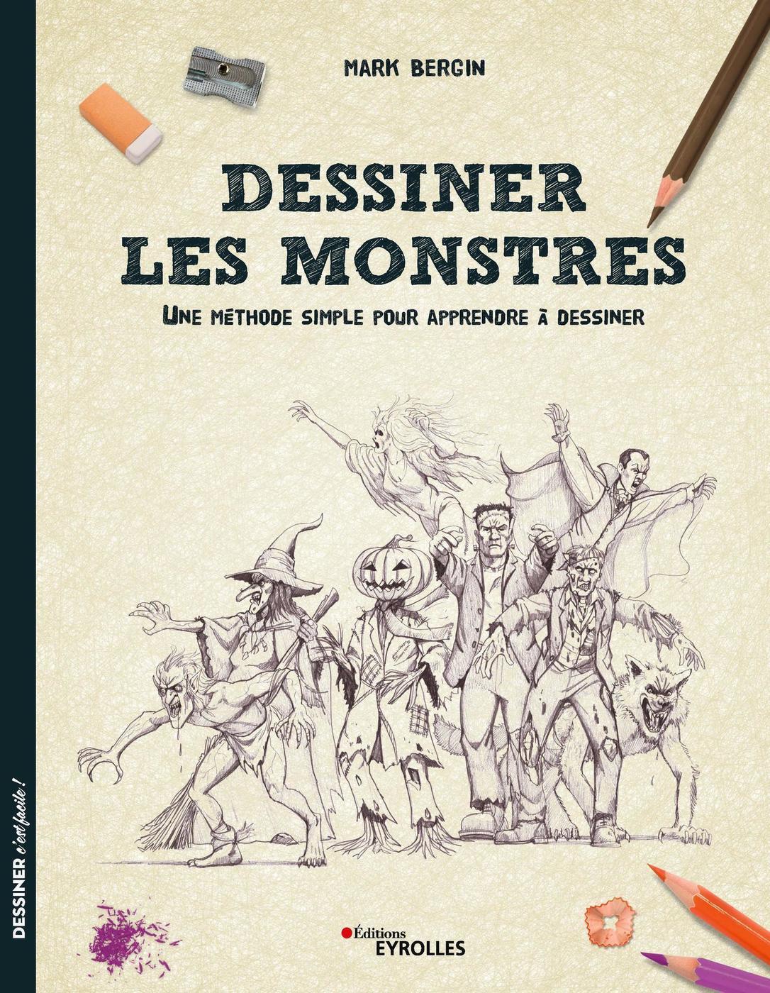 Dessiner Les Monstres Mbergin Librairie Eyrolles