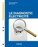 T.Gallauziaux, D.Fedullo - Le diagnostic électricité