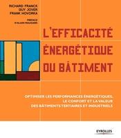 Richard Franck, Guy Jover, Frank Hovorka - L'efficacité énergétique du bâtiment