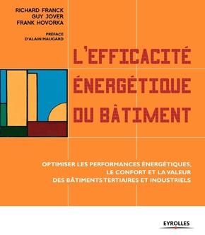 Richard Franck, Guy Jover, Frank Hovorka- L'efficacité énergétique du bâtiment