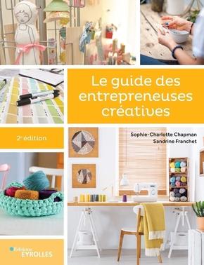 S.Franchet, S.-C.Chapman- Le guide des entrepreneuses créatives