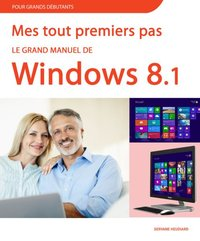 Le grand manuel de windows 8.1