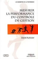D.Autissier - Mesurer la performance du contrôle de gestion
