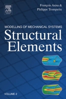 MODELLING OF MECHANICAL SYSTEMVOL 2 STRUCTURAL ELEMENTS