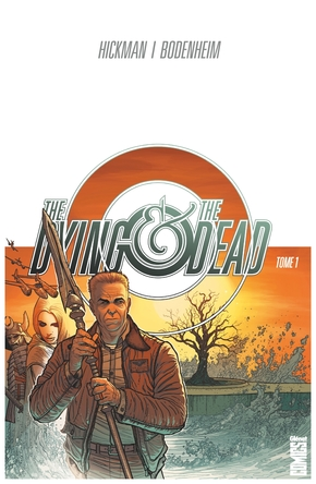 The dying & the dead - Tome 01