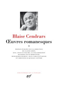 Blaise Cendrars - Oeuvres romanesques - Tome 2