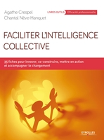 A.Crespel, C.Néve-Hanquet - Faciliter l'intelligence collective