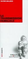Olivier Mellerio - La transmission familiale