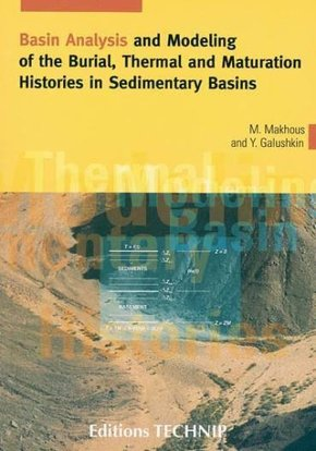 Basin Analysis and Modeling of the Burial, Thermal and Maturation Histories in Sedimentary Basins