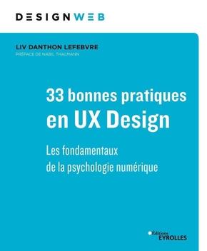 L.Lefebvre- 33 bonnes pratiques en UX Design