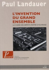 L'invention du grand ensemble